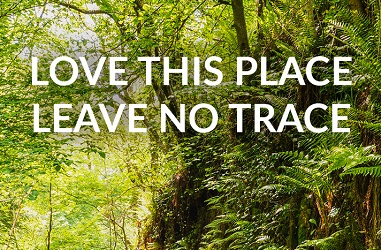 Love this place, Leave No Trace